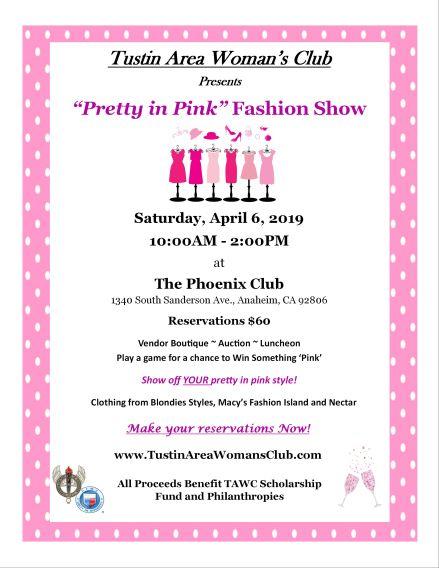 "Tustin Area Woman's Club Annual Fashion Show Fundraiser -"" Pretty in Pink"""